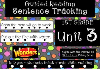 1st Grade *Tracking Sentences* Wonders Aligned Unit 3
