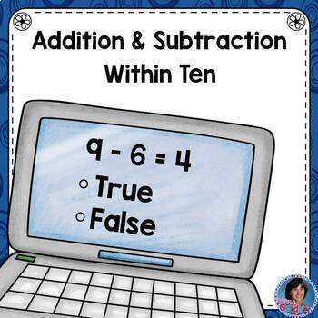 1st Grade True or False Equations: Addition/Subtraction to 10 for Google Forms™