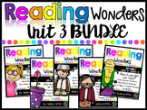1st Grade Unit 3 Reading Wonders BUNDLE (Supplement)