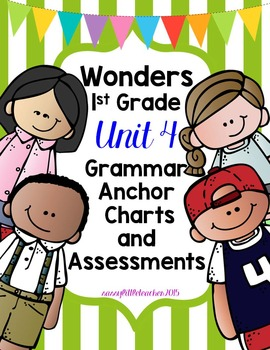 1st Grade Unit 4 Grammar Charts and Assessments