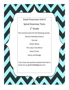 1st Grade -Unit 4 Spiral Grammar Tests Scott Foresman