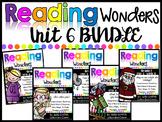 1st Grade Unit 6 Reading Wonders BUNDLE (Supplement)