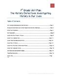 1st Grade Unit Plan: The History Detectives: Investigating
