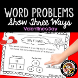 1st Grade Valentine Word Problems - Show It 3 Ways