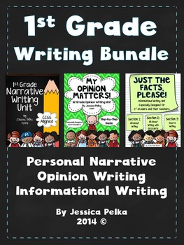 1st Grade WRITING Bundle - 3 Detailed Units - Narrative, Opinion, Informational