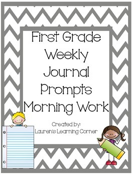 1st Grade Weekly Journal Prompts - Morning Work