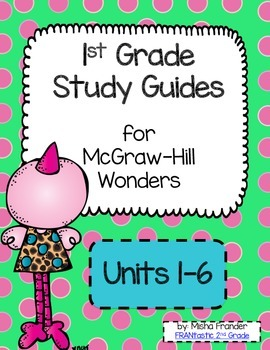 1st Grade McGraw-Hill Wonders Weekly Study Guides Units 1-6