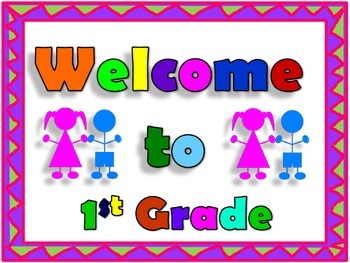 First Grade Welcome Sign
