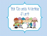 1st Grade Winter Fun!