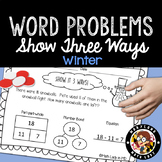 1st Grade Winter Word Problems - Show It 3 Ways