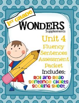 1st Grade Wonders (2014) - Unit 4 - Fluency Sentences Assessment & HFW Practice