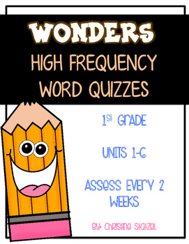 1st Grade Wonders High Frequency Word Quizzes