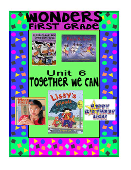 1st Grade Wonders Interactive Notebook Unit 6 - Together We Can