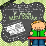 1st Grade Wonders Mini Books McGraw Hill - Unit 5 Weeks 1-5
