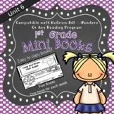 1st Grade Wonders Mini Books McGraw Hill - Unit 6 Weeks 1-5