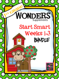 1st Grade Wonders (2014) - Start Smart  Bundle Weeks 1-3