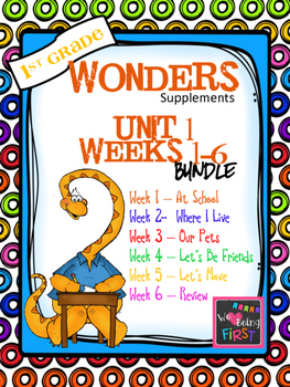 1st Grade Wonders (2014) - Unit 1 Bundle