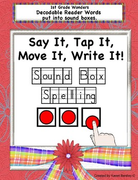 1st Grade Wonders Spelling- Sound Box Spelling with Decodable Reader Words