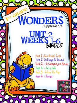 1st Grade Wonders - Unit 2 Bundle