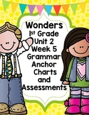 1st Grade Wonders Unit 2 Week 5 Grammar Charts and Assessments