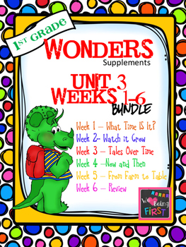1st Grade Wonders - Unit 3 Bundle