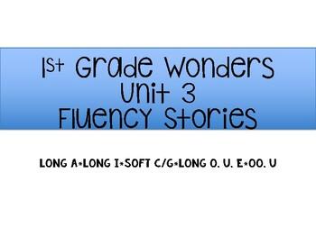 1st Grade Wonders Unit 3 Fluency Stories