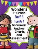 1st Grade Wonders Unit 5 Week 1 Grammar Charts and Assessments