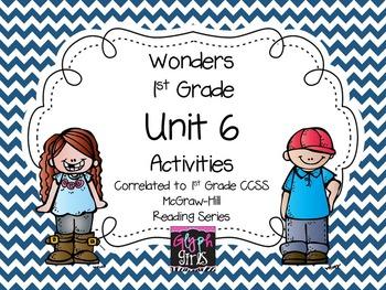 Wonders 1st Grade Unit 6 Activities, Weeks 1-5