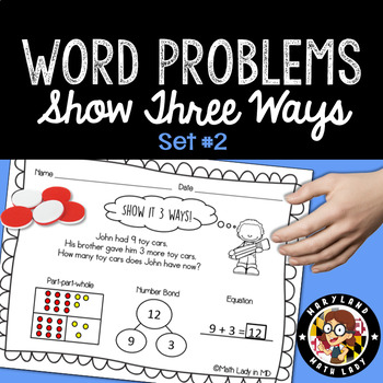 1st Grade Word Problems SET 2 - Show It 3 Ways!