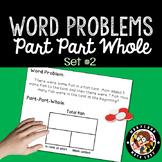 1st Grade Word Problems Set 2 - Part Part Whole