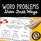 1st Grade Word Problems - Show It 3 Ways!