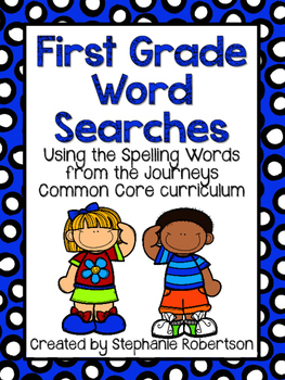 1st Grade Word Searches with Spelling Words from Journeys Common Core 2014 ed.