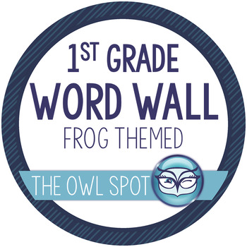 1st Grade Word Wall and Alphabet Kit - Frog Theme