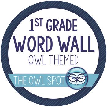 1st Grade Word Wall and Alphabet Kit - Owl Theme