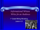 1st Grade Writers Workshop Unit 4 Lesson 3 Writing For an Audience