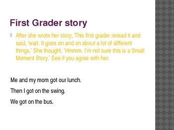 1st Grade Writers Workshop lesson 2.4 Zooming in on a Small Moment