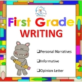 1st Grade Writing - Personal Narratives, Informative, and