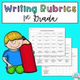 1st Grade Writing Rubrics: Narrative, Opinion, and Informative