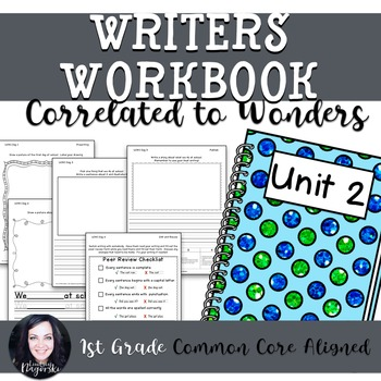 1st Grade Writing Workbook (Unit 2) Correlated to Wonders