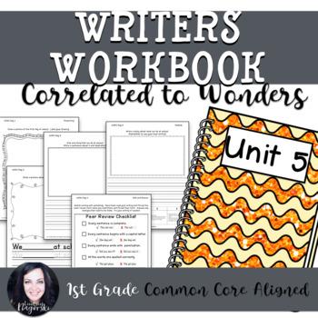 1st Grade Writing Workbook (Unit 5) Correlated to Wonders
