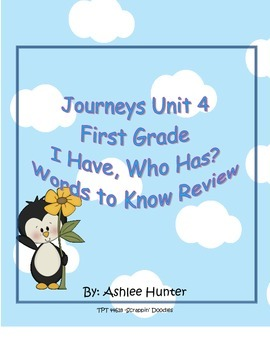"1st Grade Journeys Unit 4 ""I Have, Who Has"" High Frequency Words"