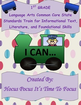 1st Common Core I Can Statement Train Informational-Litera