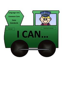 1st Grade Common Core I Can Statement Train Language-Speaking-Listening B2S