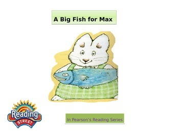 """1st grade  words for Unit 2 story 1 """"Big Fish for Max"""""""