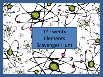 1st Twenty Elements Scavenger Hunt
