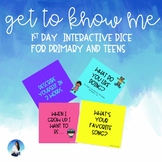 1st day - GET TO KNOW ME INTERACTIVE DICE (Distance learning)