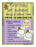 1st day of school Gingerbread Man Hunt & School Tour K&1