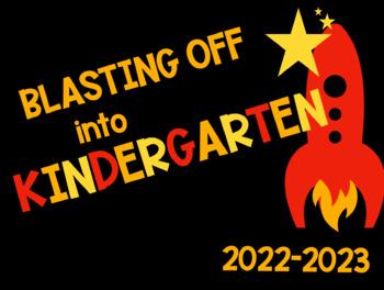"1st day of school sign ""Blasting off Into Kindergarten"""