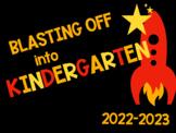 """1st day of school sign """"Blasting of Into Kindergarten"""""""