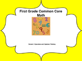 1st grade Common Core Lessons-Domain 1 (Operations and Alg